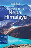 Lonely Planet Nepal Himalaya Trekking (Walking Guides)