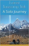 Everest Basecamp Trek: A Solo Journey (English Edition)
