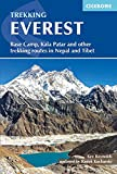 Everest: A Trekker's Guide: Base Camp, Kala Patthar and other trekking routes in Nepal and Tibet (International Trekking)