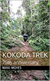 Kokoda Trek: 75th anniversary (English Edition)