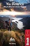 Via Dinarica: Hiking the White Trail in Bosnia & Herzegovina ([Bradt Travel Guide] Bradt Travel Guides) (English Edition)