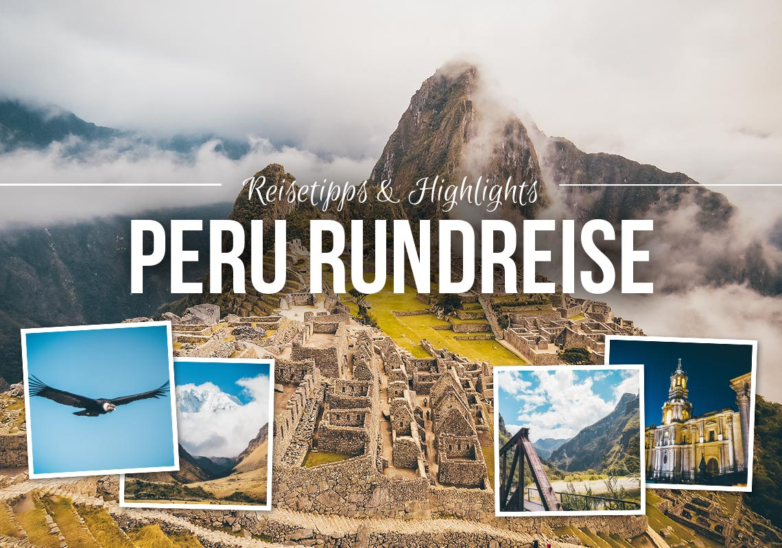 Peru Rundreise Highlights
