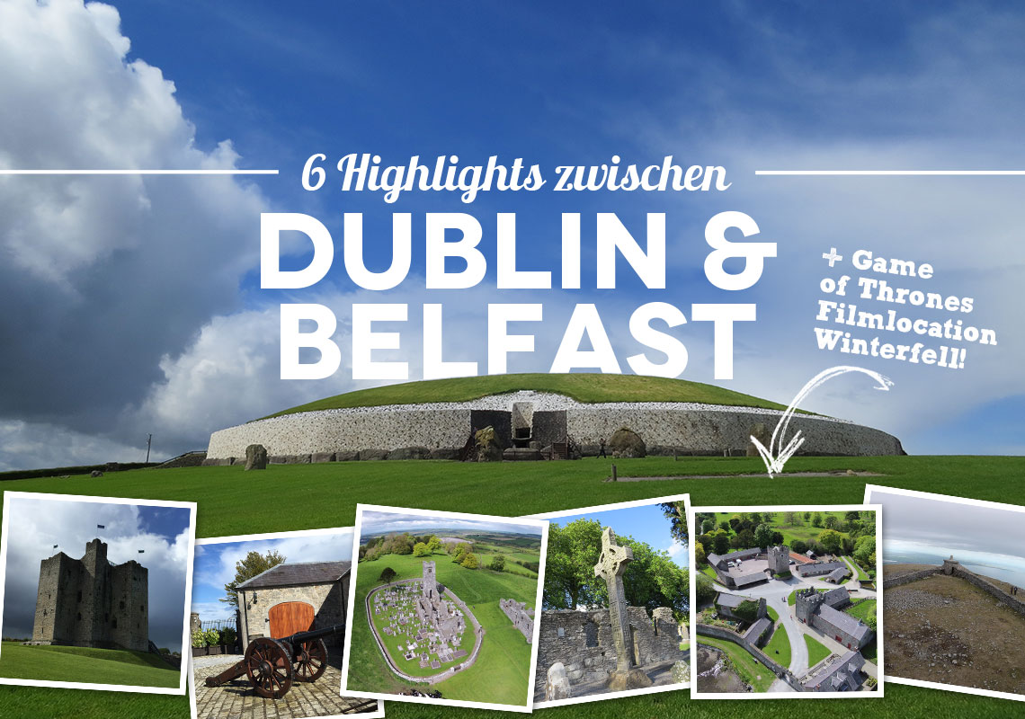 Highlights zwischen Dublin und Belfast game of thrones filmlocation winterfell castle ward