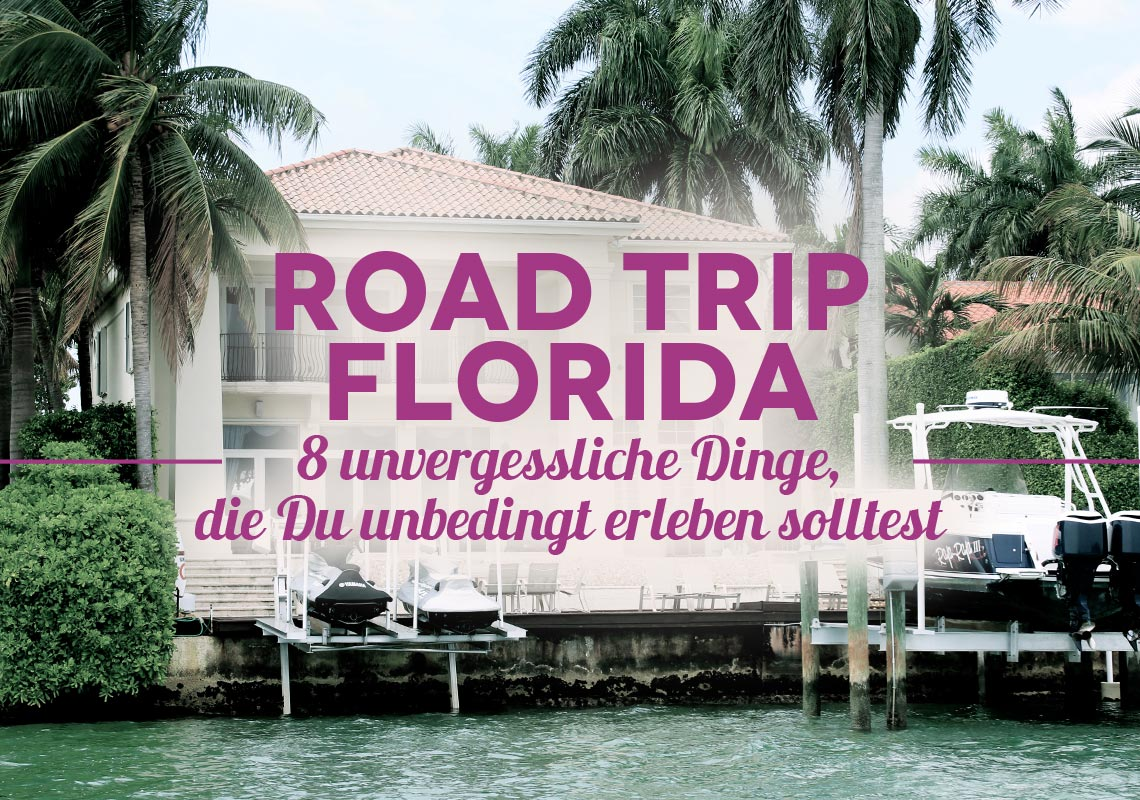 wetraveltheworld road-trip florida